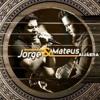 JORGE E MATEUS - AMOR COVARDE (FINA ESTAMPA)