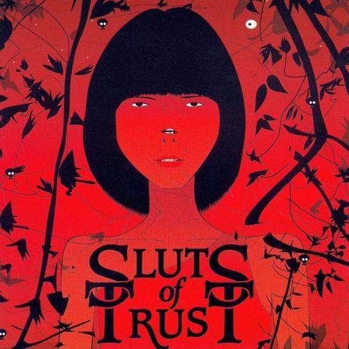 Sluts Of Trust