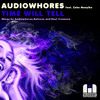 OUT NOW! Audiowhores Feat. Zeke Manyika - Time Will Tell (Club Mix)