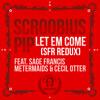 Let Em Come REDUX (Scroobius Pip, Sage Francis, Metermaids, Cecil Otter)