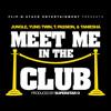 Meet Me In The Club