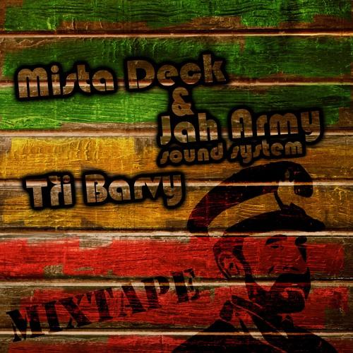 Mixtape Tri Barvy - Mista Deck & Jah Army Sound System
