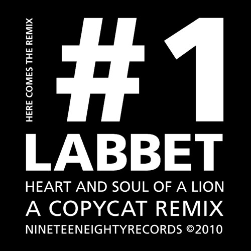 Labbet - Heart and soul of a lion (A Copycat Remix) Radio edit
