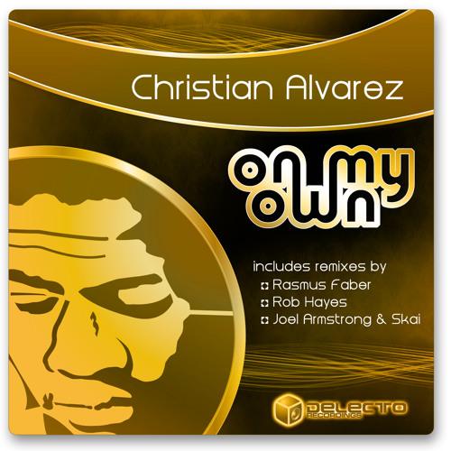 "Christian Alvarez ""On My Own"" (Original Mix)- Teaser"