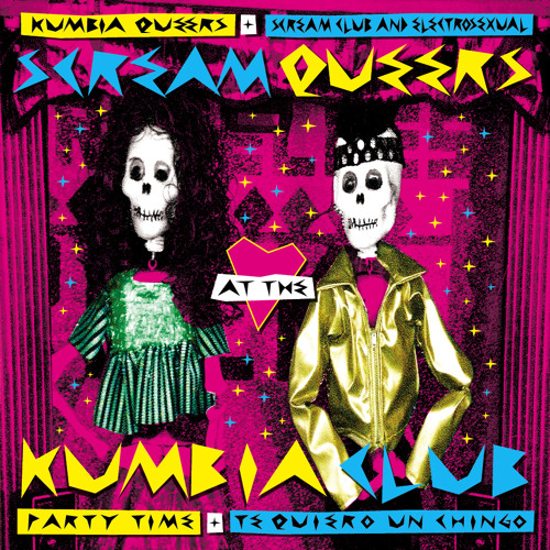 Party Time. Kumbia Queers y Scream Club