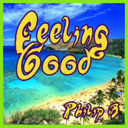 """Feeling Good""  by Philip B. Berlin"
