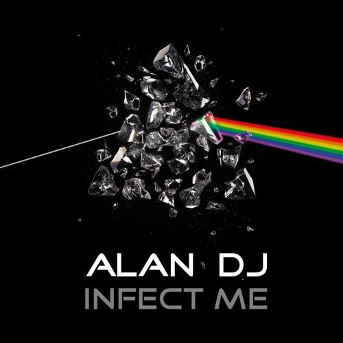 Alan dj infect me