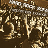 Hard Rock Sofa - September 2011 Podcast