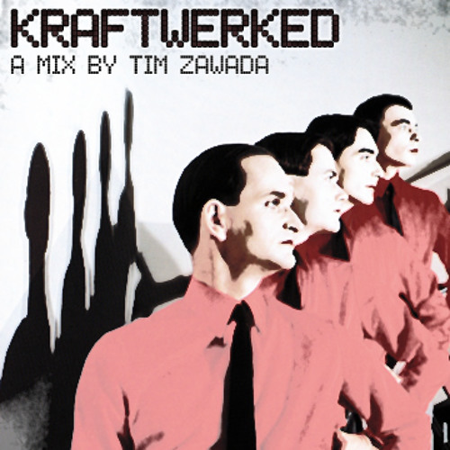 KRAFTWERKED - A Mix by Tim Zawada (Kraftwerk Tribute Mega Mix)