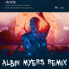 Avicii - Fade Into Darkness (Albin Myers Remix)PREVIEW