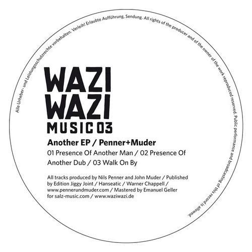 Wazi Wazi 003 / Penner+Muder / Presence Of Another Man