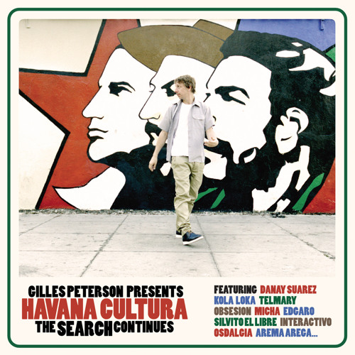 Gilles Peterson presents Havana Cultura: The Search Continues // CD01 Teaser