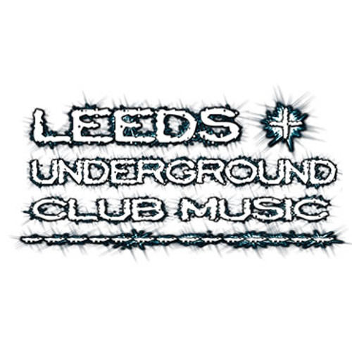 Leeds Underground Club Music