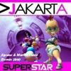 Jakarta - Superstar (Jigsaw & Martin Haze Remix 2k10)