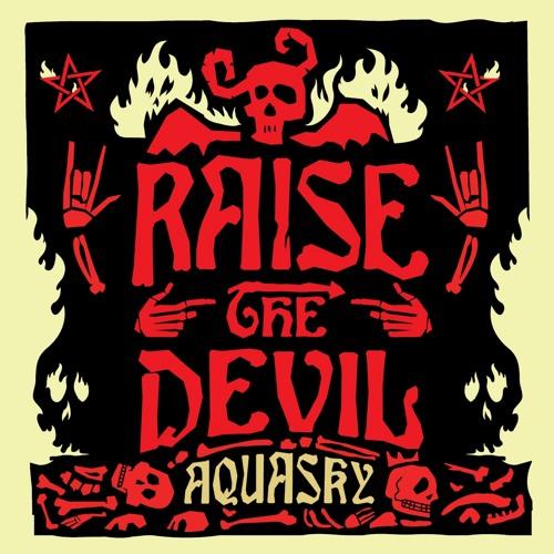 *promo* Aquasky 'Raise The Devil' album - out now on Passenger