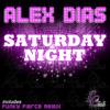 Alex Dias - Saturday Night (Original Mix) OUT NOW on Beatport!!!