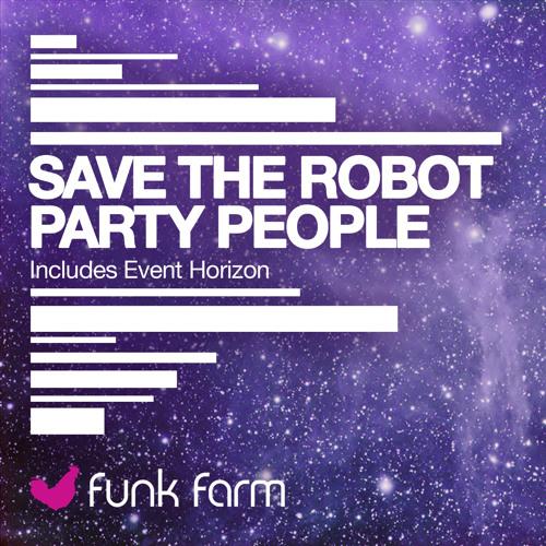 Save The Robot - Event Horizon [FF010]