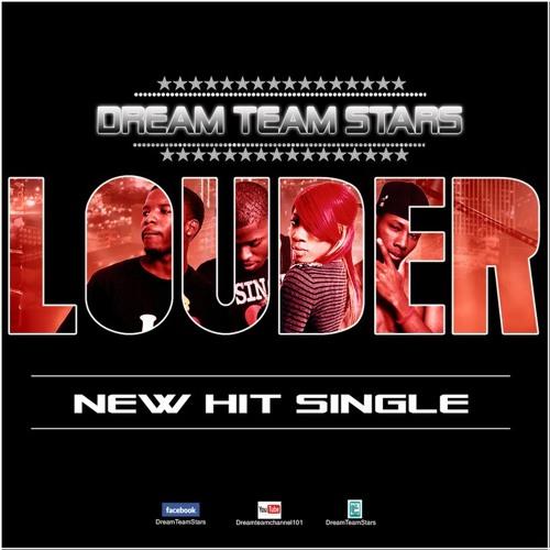 Dream Team Stars - LoUdER!! [dirty]