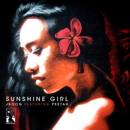 J Boog - Sunshine Girl (feat. Peetah)