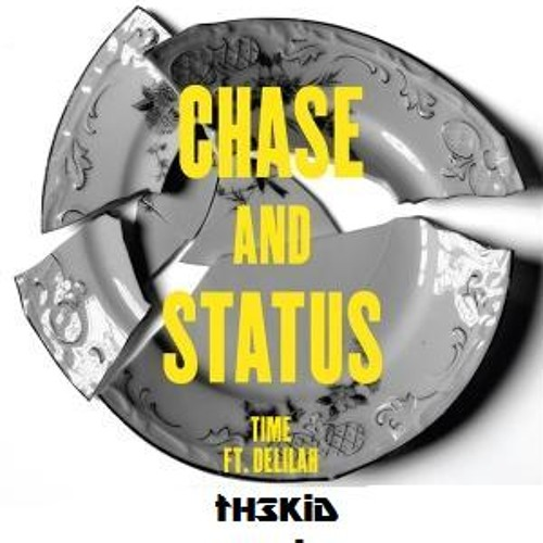 Chase & Status - Time(tH3KiD R3MiX) not mastered