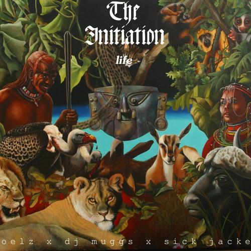 The Initiation (Life) (noelz Vs. DJ Muggs Vs. Sick Jacken)
