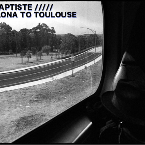 Barcelona to Toulouse (Original Mix)