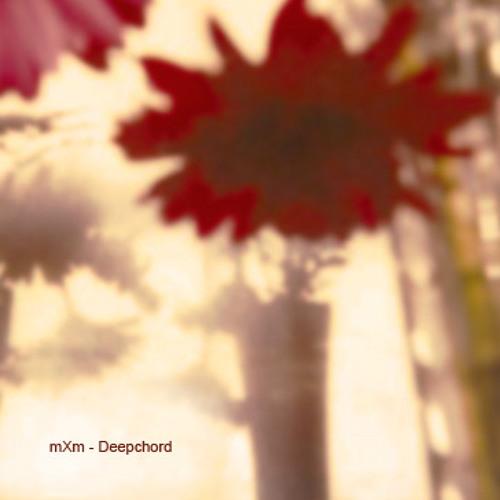 mxm - deep chord