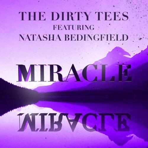 Natasha Bedingfield Vs. The Dirty Tees - Miracle (Deckscar Official Remix)