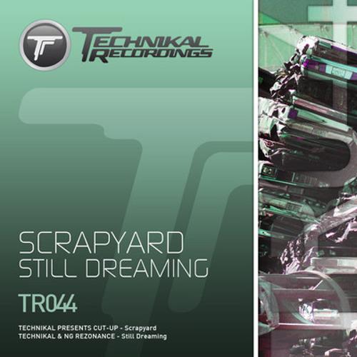 **Technikal presents Cut-Up - Scrapyard** [CLIP] OUT NOW on Technikal Recordings!