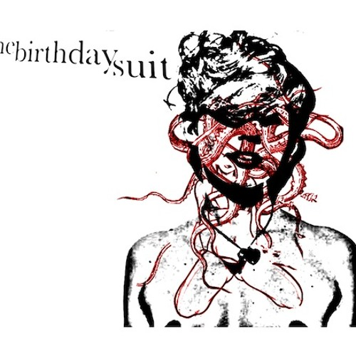 The Birthday Suit - Do You Ever?