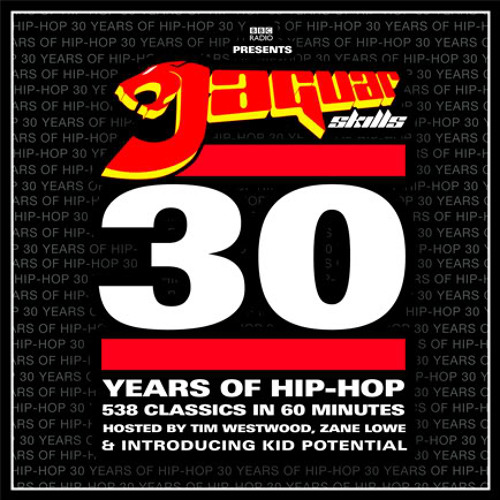 Jaguar Skills - 30 Years Of Hip-Hop In 60 Minutes