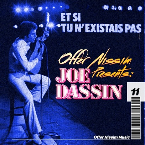 Joa Da San - Et Si Tun'existais Pas (Offer Nissim Remix)