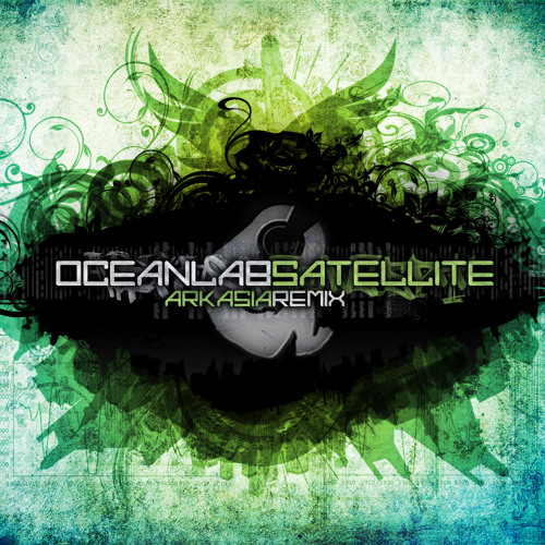 Satellite by Oceanlab (Arkasia remix) - Dubstep.NET Exclusive
