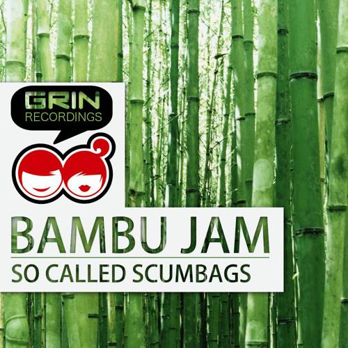 So Called Scumbags - Bambu Jam (Original Trimiño Mix)