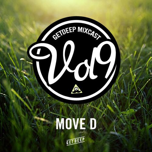 Get Deep Mixcast Vol 9 - Move D