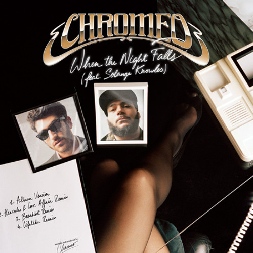 "Chromeo - When The Night Falls (Sammy  ""Saxy""  Bananas Remix)"