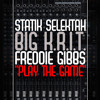 "Statik Selektah ""Play The Game"" feat. Big K.R.I.T. & Freddie Gibbs"