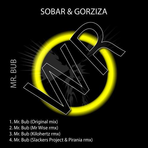 Sobar & Gorziza - Mr Bub ( Original MIX ) || WR Germany