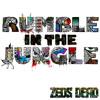 ZEDS DEAD- Rumble In The Jungle/ Undah Yuh Skirt Teaser