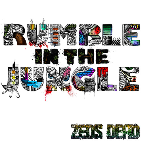 ZEDS DEAD- Rumble In The Jungle/ Undah Yuh Skirt Teaser