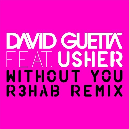 David Guetta ft. Usher - Without You (R3hab's XS Remix)