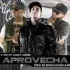 Aprovecha - Nova & Jory feat. Daddy Yankee