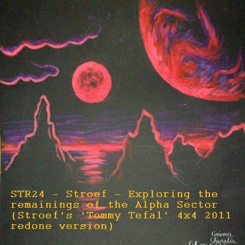 STR24 - Stroef - Exploring the remainings of the Alpha sector (2011 redone version)