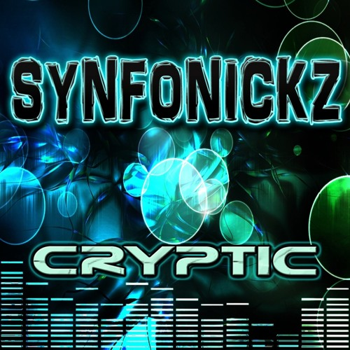 Synfonickz - Cryptic LP (FREE DOWNLOAD FULL ALBUM)