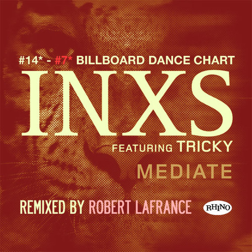 Mediate featuring Tricky (Robert LaFrance Remix) - INXS [FREE DOWNLOAD]