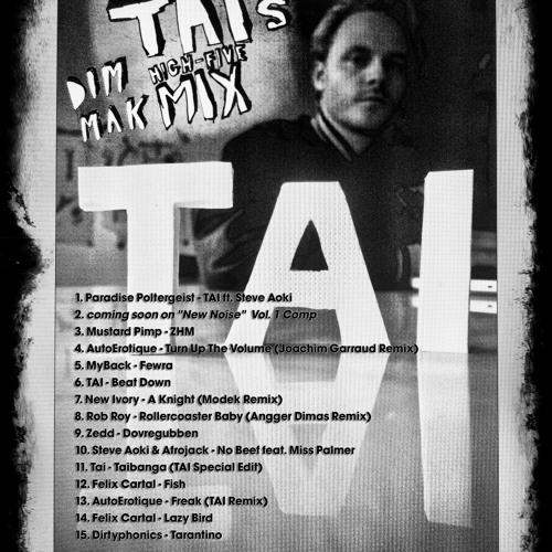 Dim Mak & TAI Mix