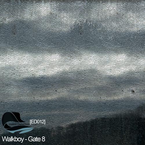 Walkboy - Gate 8 (Original mix)