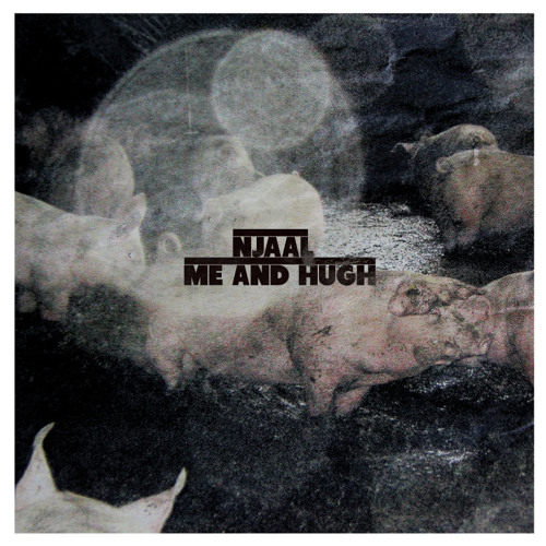"""Njaal - Me And Hugh (Original mix) (UNTZUNTZ004) 12"""""""