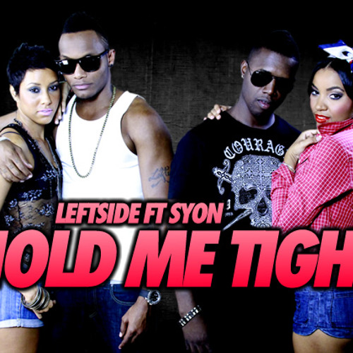 leftside ft syon hold me tight