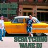 Wane Dj - Mr Click Produciones Feat Wane Dj Scratching